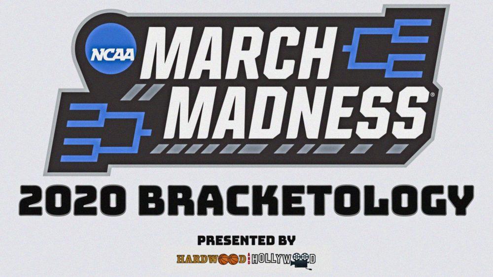 2020 NCAA Tournament Bracketology – 3/9/2020 Update